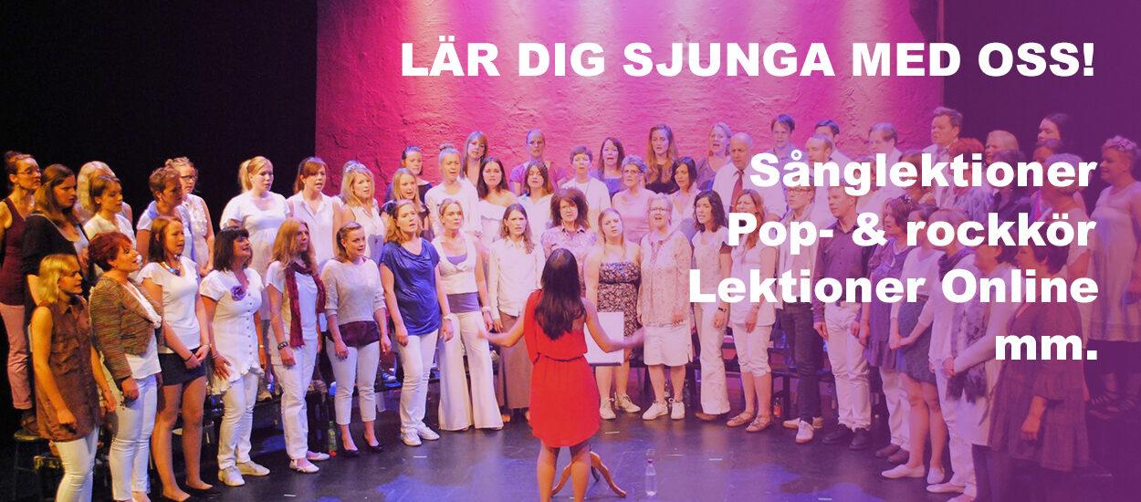 Lär dig sjunga med oss! Sånglektioner, Pop- & rockkör, Lektioner Online mm