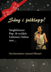 Sång i julklapp? Sånglektioner, Pop- & rockkör, Lektioner Online mm
